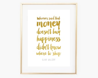 Blair Waldorf quote | Gossip Girl quote | gold foil print | home decor | digital print