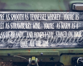 Tennessee Whiskey Lyrics Sign