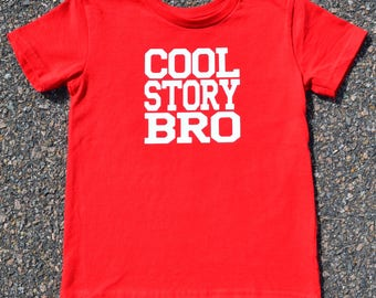 COOL STORY BRO- kid's t-shirt