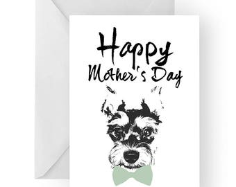 Schnauzer Mother's Day card- dog Mother's Day card, dog card, Mother's Day card, cute schnauzer card, schnauzer card
