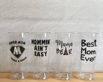 Mother's Day gift, shatterproof mom beer glasses