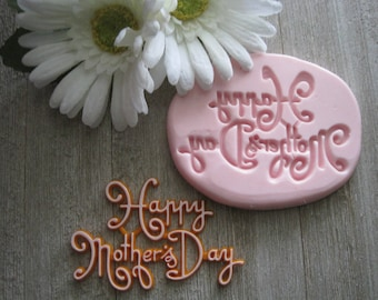 Happy Mother's Day Silicone Mold - Food Safe Mold – Flexible Mold – Fondant Mold – Cake Decorating Mold - Silicone Mold - Mother's Day Mold