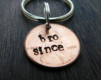 Custom Bro Since Lucky Penny Keychain. Brother gift, Father's day, for Him, Uncle gift, Best Friend gift, Brah, Best Bro, Buddy, Pal gift
