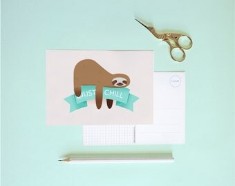 Postcard - Cute sloth , JUST CHILL | Cheerfully illustrated