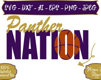 Panther Nation SVG - Basketball SVG - Baseball SVG - Football svg - Soccer - Panthers svg - Files for Silhouette Studio/Cricut Design Space