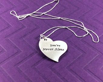You're Never Alone Necklace, Encouraging Words From Cancer Patients, Heart Necklace, Silver Heart Necklace, Heart Pendant