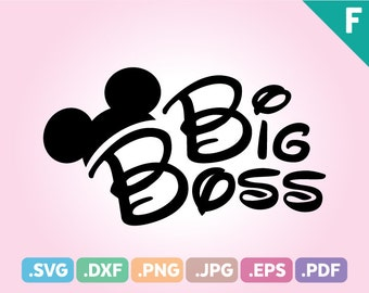 Big Boss Mouse Ears Cut File, Brother Big Boss Quotes SVG Files, Big Boss SVG Files, Brother Big Boss Birthday Cutting File Instant Download