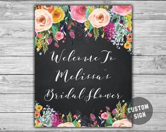 Floral - Chalkboard - Bridal Shower - Custom - Welcome Sign - PRINTABLE - DIY - Floral - Bridal Shower Sign - L31