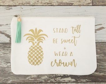 Pineapple Makeup Bag, Stand Tall Be Sweet, Gold Makeup Bag, Wear a Crown Cosmetic Bag, Encouragment Gift, Beauty Gifts, Gold Pineapple,