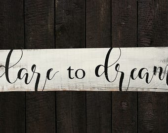 Hand-painted wood sign, Dare to dream