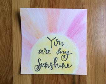 print: you are my sunshine
