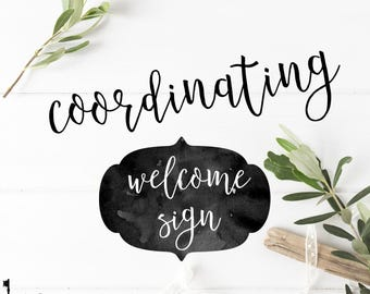 Coordinating Welcome Sign - Matching Welcome Sign to Coordinate with any Key Paper Company Invitation