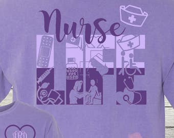 Monogrammed Nurse RN LPN Nurse Life Shirt Customized Personalized Student Nurses