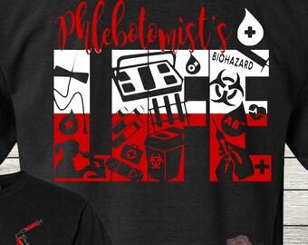 Monogrammed Phlebotomist Life Shirt Customized Personalized Laboratory Student