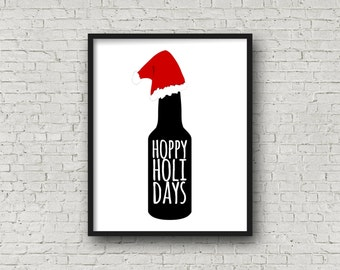 Hoppy Holidays, Instant Download, Bar Decor, Wall Art, Bar Sign, Bar Art, Beer Gifts, Beer Sign, Gift For Him, Printable Art, Christmas Art