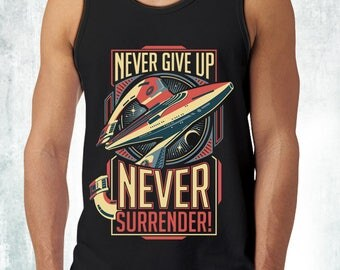 New Galaxy Quest Inspired Never Give Up Never Surrender Mens Tank Top T-Shirt Funny Retro Movie Unisex Tanks Adult Sizes