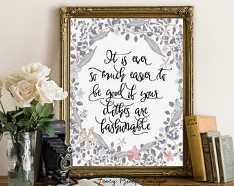 Anne of Green Gables quote, L.M. Montgomery Printable, It is ever so much easier to be good if, L.M. Montgomery Printable , Montgomery art