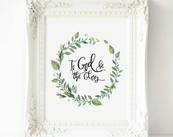 To God Be The Glory, Hymn Print Printable, Inspirational print Art,  Inspiring Printable,  Praise and Worship Print , Printable Hymn Poster