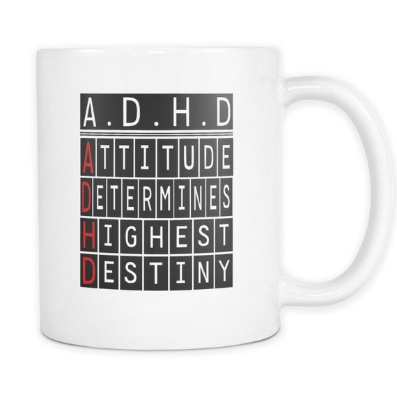 A.D.H.D Coffee Mug Quotes Sayings