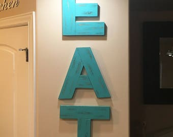 EAT sign size Large