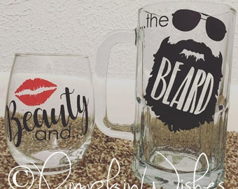 Beauty and the Beard/Beauty Wine Glass/Beard Beer Mug/Wedding toasting glasses/mr and mrs/Beauty Beard/His and Hers/Beards/Beauty