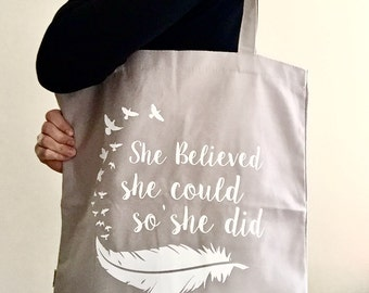 She Believed She Could So She Did Tote Bag - shopping, grocery bag