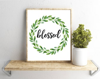 Printable Wall Art, Blessed,  Wreath, Home Decor, Instant Download