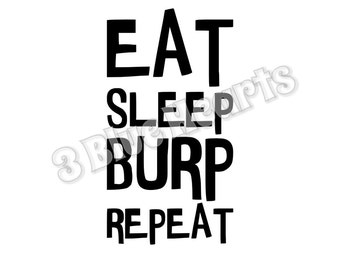 Eat Sleep Burp Repeat SVg dxf Studio pdf png jpg