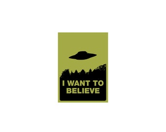 I Want To Believe Magnet - UFO, X Files Magnet, Office Decor, Fridge Magnet