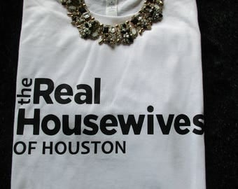 Personalized your city Real Housewives t-shirt, Statement shirt, graphic tee, diva shirt, fashion statement tee, different colors and sizes