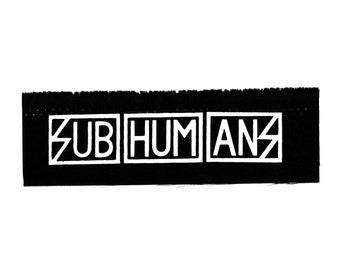 Subhumans Punk Band Logo Patch