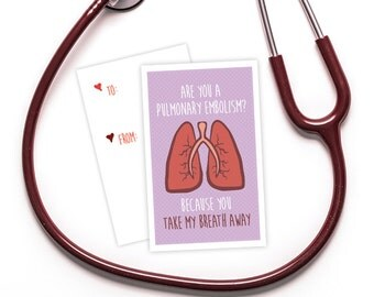 "Funny Valentine's Day Card for Nurses- ""Are you a Pulmonary Embolism? Because you take my breath away"" -  For doctors, medics and more."