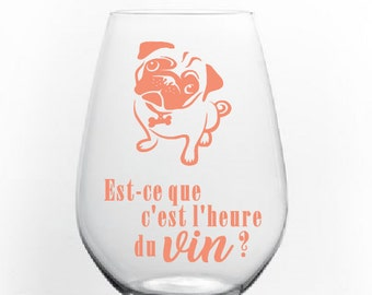 """Sticker """"is - what is the wine hour?"""" version PUG"""