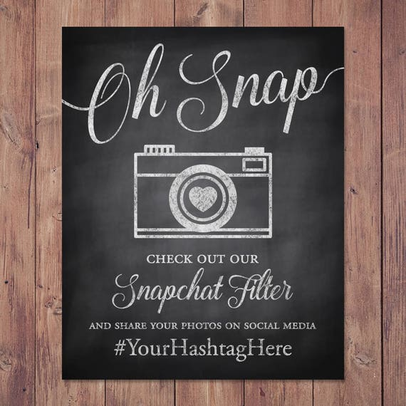 wedding snapchat filter sign oh snap check out our snapchat