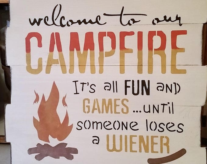 "Primitive Large ""Welcome To Our Campfire"" Sign"