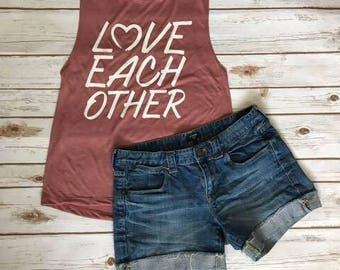 Love Each Other Muscle Tank