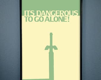 Its Dangerous To Go Alone! Minimalist Zelda print