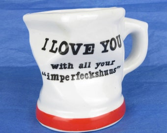 Vintage I Love You With All Your Imperfeckshuus Mug