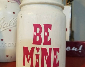 "Be Mine"" (pint size) Valentines Day Inspired Mason Jar"