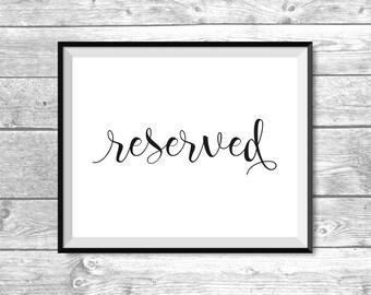 DIGITAL FILE - Reserved Sign - Wedding, Bridal Shower, Baby Shower - Black and White, Printable, BW1001, BW1002, BW1003