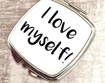 Compact mirror, I love myself