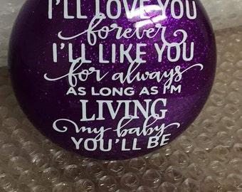 I'll Love You Forever Glittered Glass Ornament