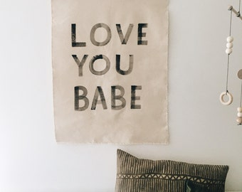 Love You Babe Hand Painted Canvas Wall Hanging