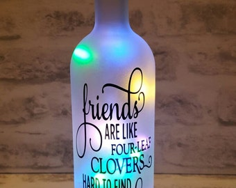 Friends Are Like Four Leaf Clovers Bottle Lamp
