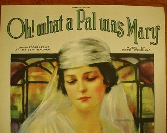 Sheet Music Oh What A Pal Was Mary Sheet Antique Vintage Beautiful Art Cover