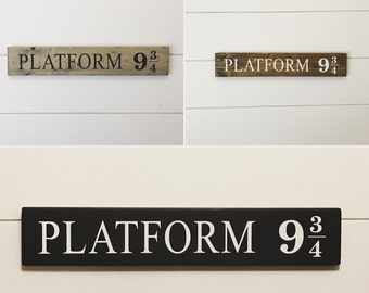 Platform 9 3/4 Wood Sign /  Harry Potter Wood Sign /  Hogwarts Express / King's Cross Railway / Gryffindor sign / Harry Potter Prop