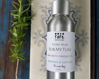 Baby Bath + Massage Oil - Please Mum, Rub My Tum - 100ml