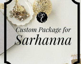 Custom Package for Sarhanna