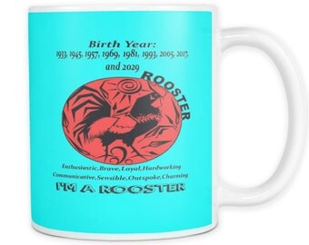 Mug Rooster Chinese Year 1969-1981-1993-2005-2017-2029 Taza 11 oz!