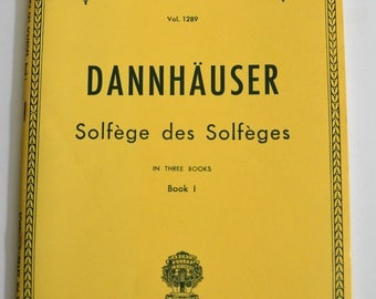 Solfege Des Solfeges Book 1.  Shirmer's Library of Music Classics from 1980's